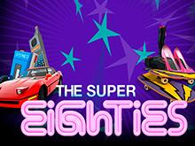 Super 80s от НетЕнт – играть в автомат на популярном сайте