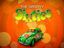 Groovy 60s — стильный онлайн-автомат от Нетент